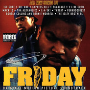 Scarface / Dr. Dre / Ice Cube - Friday (Original Motion Picture Soundtrack)