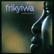 Abdoulaye Diabate,Nahawa Doumbia, u.a - Frikyiwa - Collection 2
