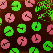 Andre Crom, Phage a.o. - From Antenna To Antenna 1