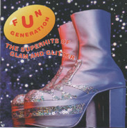 Suzi Quatro, Pilot, Alice Cooper, a.o. - Fun Generation - The Superhits Of Glam And Glitter