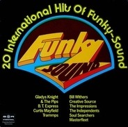 Bill Withers, B.T. Express - Funky Sound - 20 International Hits Of Funky-Sound