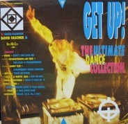 Westbam, Chic, Jungle Brothers - Get Up! - The Ultimate Dance Collection