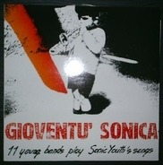 Sonic Youth Cover Compilation - Gioventu' Sonica