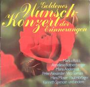Marika Rökk, Anneliese Rothenberger, Maria Andergast a.o. - Goldenes Wunschkonzert Der Erinnerungen