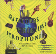 Hans Reichel, Philip Dadson & From Scratch a.o. - Gravikords, Whirlies & Pyrophones (Experimental Musical Instruments)