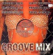 Jagged Edge, Mariah Carey, Nate Dogg, a.o. - Groove Mix Volume 1