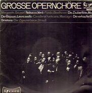 Gounod, Smetana, Nicolai, Wagner / Chor des Bayerischen Rundfunks - Grosse Opernchöre