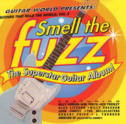 Robert Fripp / Billy Corgan / Ace Frehley a.o. - Guitars That Rule The World Vol. 2: Smell The Fuzz/The Superstar Guitar Album