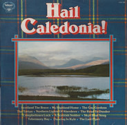 Jim McLeod, The Alexander Brothers, a.o. - Hail Caledonia!