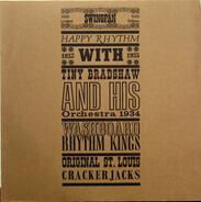 Tiny Bradshaw, Washboard Rhythm Kings, The Original St. Louis Crackerjacks - Happy Rhythm