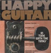 Tim May - Happy Guitar - In Tune With The Times
