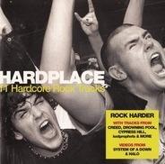 Creed,Halo,Drowning Pool,Lostprophets, u.a - Hardplace / 11 Hardcore Rock Tracks