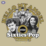 Lynn Holland, The Sunsets, Ray Singer a.o. - Hello My Angel - Ember Sixties Pop Vol 3