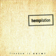 The Black Crowes, Cypress Hill, a.o. - Hempilation (Freedom Is Norml)