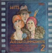 Ilse Werner, Heinz Rühmann, Willy Fritsch a.o. - Hits aus der Flimmerkiste 2