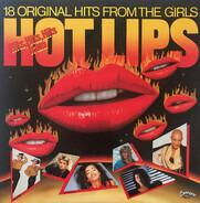 The Bangles / Janet Jackson / Aretha Franklin a.o. - Hits, Hits, Hits From Hot Lips
