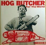 Big Black, Urge Overkill... - Hog Butcher For The World
