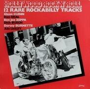 Glenn Glenn / Don Deal / a.o. - Hollywood Rock 'n' Roll