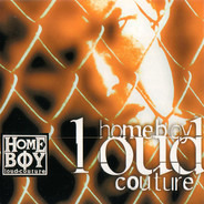 Cypress Hill, Korn, Suicidal Tendencies, a. o. - Homeboy Loud Couture