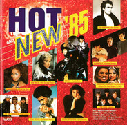 Chaka Khan / Kim Wilde / The Cars a.o. - Hot And New '85
