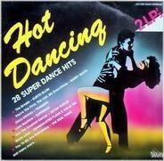 Kurtis Blow, Barry White, Trammps, ... - Hot Dancing - 28 Super Dance Hits