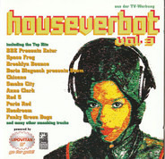 Chicane, Minerva, Headroom - Houseverbot Vol. 3