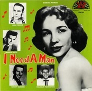 Barbara Pittman, Malcolm Yelvington, Sonny Burgess a.o. - I Need A Man