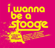 The Sex Pistols / Loco Lizard / 69 Eyes a.o. - I Wanna Be A Stooge