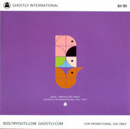 Various - Idol Tryouts Two: Ghostly International Vol. Two