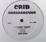 Crib Underground EP - I Don't Know