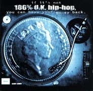 Roots Manuva, Abzent Minded a.o. - If It's Not 100% U.K. Hip-Hop, You Can Have Your Money Back