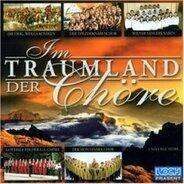 Various - Im Traumland der Chöre
