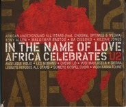 Angelique Kidjo, Soweto Gospel Choir a.o. - In The Name Of Love Africa Celebrates U2