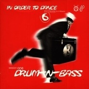 Kenny Larkin, Free Hand, Justice, DJ Pulse, u.a - In Order to Dance Vol. 6: Session One - Drum-n-Bass
