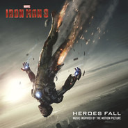 Imagine Dragons / Awolnation / a.o. - Iron Man 3 Heroes Fall (Music Inspired By The Motion Picture)