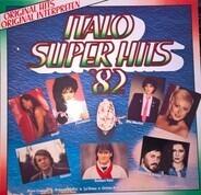 Drupi, Fiordaliso, Mia Martini, a.o. - Italo Super Hits '82