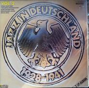 Donaldson, Ash, Sid phillips - Jazz In Deutschland, Vol. 2 - Vom Jazz Der Zwanziger Zum Swing Der Dreißiger Jahre (1928-1941)