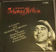 Jimmy Parker, Rudy Thacker, a.o. - Johnny Horton - A Country and Rockabilly Collection by Jimmy Parker, Rudy Thacker, Hank King & Larr