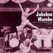 Lincoln Chase a.o. - Jukebox Mambo Vol. II