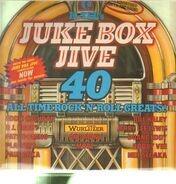 Eddie Cochran, P.J. Proby, Fats Domino... - Jukebox Jive 40 - All Time Rock'N'Roll Greats!