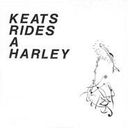Gun Club / S Squad / Meat Puppets a.o. - Keats Rides A Harley