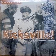 Gene Rambo, Vince Murphy, Carl Canida - Kicksville! Raw Rockabilly Acetates Volume Four