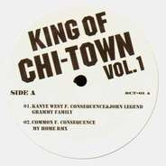 Kanye West, Common, Consequence, GLC - King Of Chi-Town Vol.1