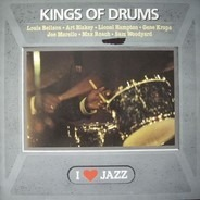 Art Blakey, Lionel Hampton, Gene Krupa a.o. - Kings Of Drums