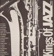 Chick Corea / Keith Jarrett / Charles Lloyd a. o. - Kings Of Jazz Vol. 1