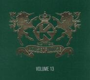 DJ Antoine / Criminal Vibes / R.I.O. a. o. - Kontor - House Of House Volume 13