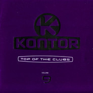 ATB, Storm, a.o. - Kontor - Top Of The Clubs Volume 9