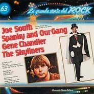 Joe South, Spanky and our Gang, Gene Chandler - La Grande Storia Del Rock 63