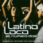 Juan Marez / Aventura / Marcos Hernandez a.o. - Latino Loco - El Numero Dos