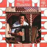 Marcel Azzola, Raymond Boisserie, a.o. - Les Grands Succès Du Musette